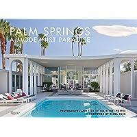 Palm Springs: A Modernist Paradise