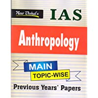 IAS Anthropology (Main) Topicwise Previous Years Unsolved Question Papers