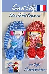 Evie et Lilly Patron Crochet Amigurumi Format Kindle