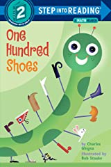 One Hundred Shoes: Step Into Reading 2 (Step Into Reading + Math: A Step 2 Book) Paperback