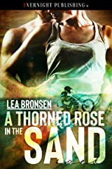 A Thorned Rose in the Sand Kindle Edition