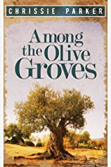 Among the Olive Groves Kindle Edition