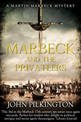 Marbeck and the Privateers (Martin Marbeck Mysteries Book 3) Kindle Edition