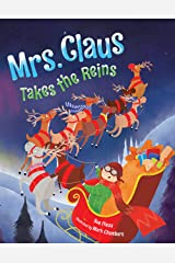 Mrs. Claus Takes the Reins Hardcover