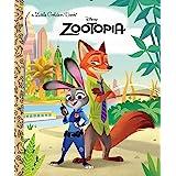 Zootopia Little Golden Book (Disney Zootopia)