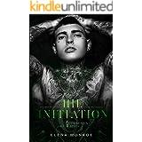 THE INITIATION: Secret Society Dark Romance (4Horsemen Series Book 1)