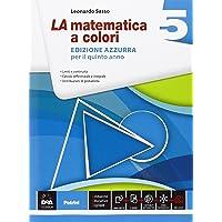 La matematica a colori. Ediz. azzurra. Per le Scuole superiori: 5
