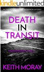 Death In Transit: Murder most foul... (Inspector Torquil McKinnon Book 5) (English Edition)