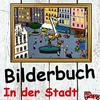 Bilderbuch – In der Stadt