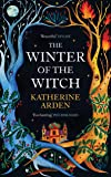 The Winter of the Witch: The Winternight Trilogy