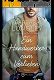 Ein Handwerker zum Verlieben (The Haneys 2)