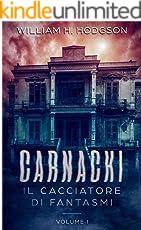Carnacki, Il Cacciatore di Fantasmi - Vol.I
