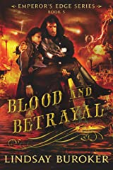 Blood and Betrayal (The Emperor's Edge, Book 5) Kindle Edition