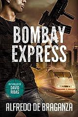 BOMBAY EXPRESS: un thriller de David Ribas (David Ribas (Thrillers en español) nº 4) Versión Kindle