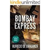 BOMBAY EXPRESS: un thriller de David Ribas (David Ribas (Thrillers en español) nº 4)