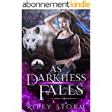 As Darkness Falls (Soulbound Shifters Book 2) (English Edition)