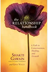The Relationship Handbook: A Path to Consciousness, Healing, and Growth Kindle Edition