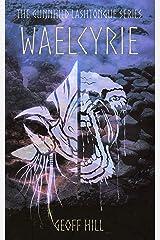 Waelcyrie (Gunnhild Lashtongue Series Book 4) Kindle Edition