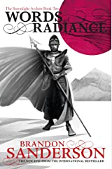 Words of Radiance: The Stormlight Archive Book Two Kindle Edition
