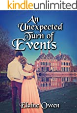 An Unexpected Turn Of Events (Longbourn Unexpected Book 3) (English Edition)