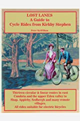 Lost Lanes: A Guide to Cycle Rides from Kirkby Stephen Kindle Edition
