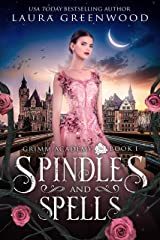 Spindles And Spells (Grimm Academy Book 1) Kindle Edition