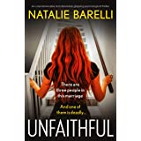 Unfaithful: An unputdownable and absolutely gripping psychological thriller (English Edition)