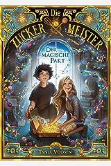 Die Zuckermeister (1). Der magische Pakt Kindle Ausgabe