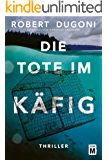 Die Tote im Käfig (German Edition)
