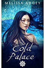 The Cold Palace (Forbidden City Book 4) Kindle Edition