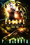 Escape (The 1000 Revolution Book 2) (English Edition)