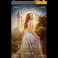 Pour une Romance: L'Intégrale