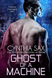 Ghost Of A Machine (Cyborg Sizzle Book 9) (English Edition)