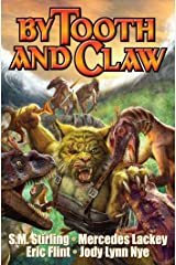 By Tooth and Claw (Exiled Series Book 2) Kindle Edition