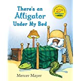 There's an Alligator under My Bed (There's Something in My Room Series)