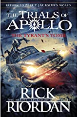 The Tyrant's Tomb (The Trials of Apollo Book 4) Hardcover