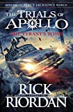 The Tyrant's Tomb (The Trials of Apollo Book 4)