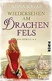Wiedersehen am Drachenfels: Roman (Hotel Hohenstein, Band 3)