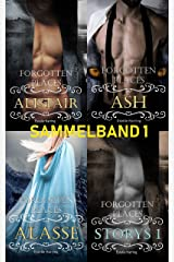 Forgotten Places: Sammelband 1 (Alistair, Ash, Alassë, Storys1) (Forgotten Places Sammelbände) Kindle Ausgabe