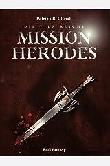 Die vier Reiche: Mission Herodes Kindle Ausgabe
