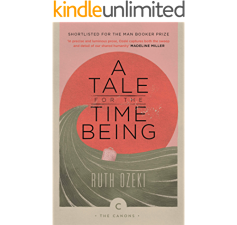 A Tale For The Time Being Canons Book 102 Ebook Ozeki Ruth Amazon In Kindle Store