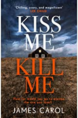 Kiss Me, Kill Me: Gripping. Twisty. Dark. Sinister. Kindle Edition