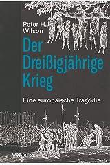 Der Dreißigjährige Krieg: Eine europäische Tragödie (German Edition) Versión Kindle