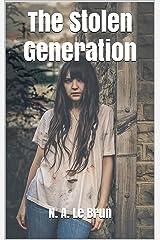 The Stolen Generation (English Edition) Kindle Ausgabe