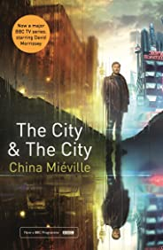 The City & The City: TV tie-in (Picador Classic) (English Edition)