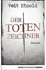 Der Totenzeichner: Thriller (Clara Vidalis Reihe 4) Kindle Ausgabe