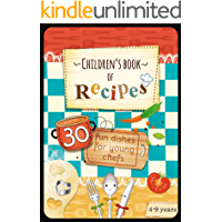 Children's Book of Recipes: 30 Fun Dishes for Young Chefs (Educational series for kids 4-9 years 2)
