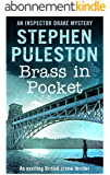 Brass in Pocket: An exciting British crime thriller (Inspector Ian Drake Murder Mystery Series Book 1) (Inspector Drake Murder Mystery Series Book 1)) (English Edition)