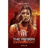 The Prison Experiment : L'énigme finale (t. 3)