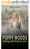 POPPY WOODS: Nothing could break her spirit
